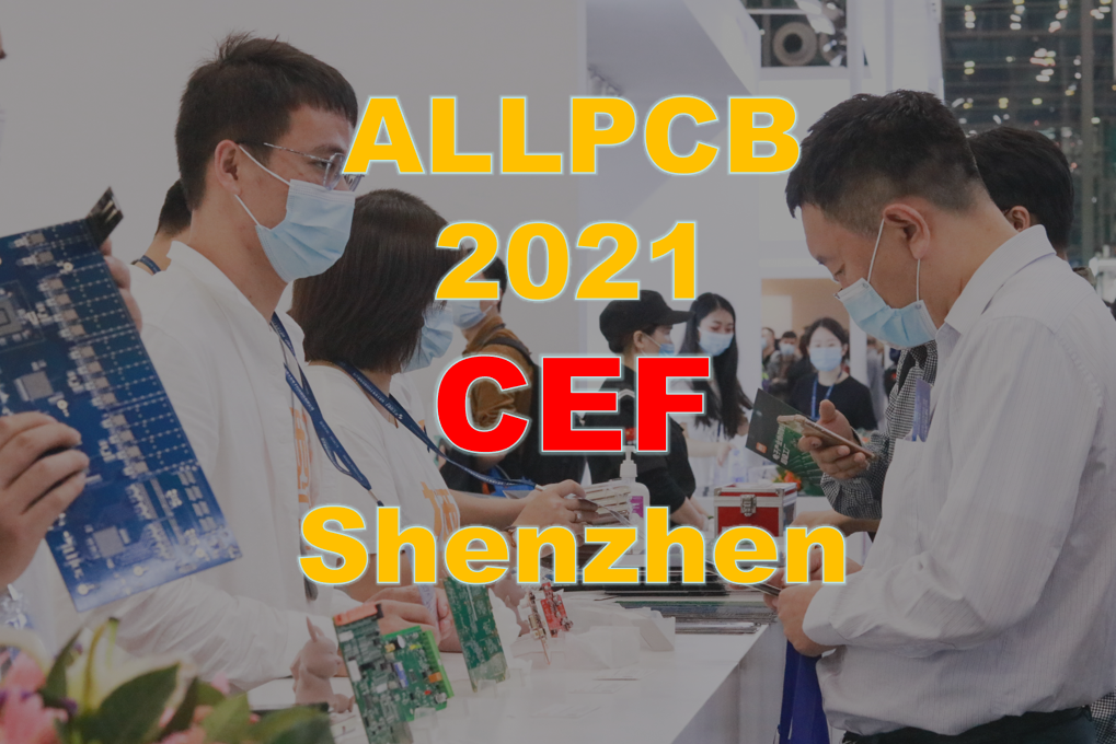 China Electronics Fair, Shenzhen Electronic, 2021 CEF, Shenzhen Fair, PCB Expo, PCB Fair