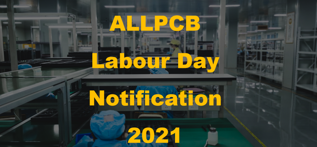 International Workers' Day, Labour's day, PCB, ALLPCB, PCB Factory holiday, 1st May